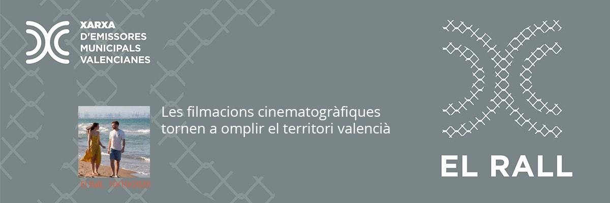 Les filmacions cinematogràfiques tornen a omplir el territori valencià