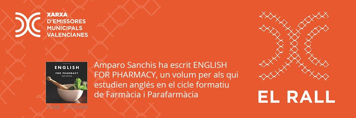 Amparo Sanchis ha escrit ENGLISH FOR PHARMACY, un volum per als qui estudien anglés en el cicle formatiu de Farmàcia i Parafarmàcia