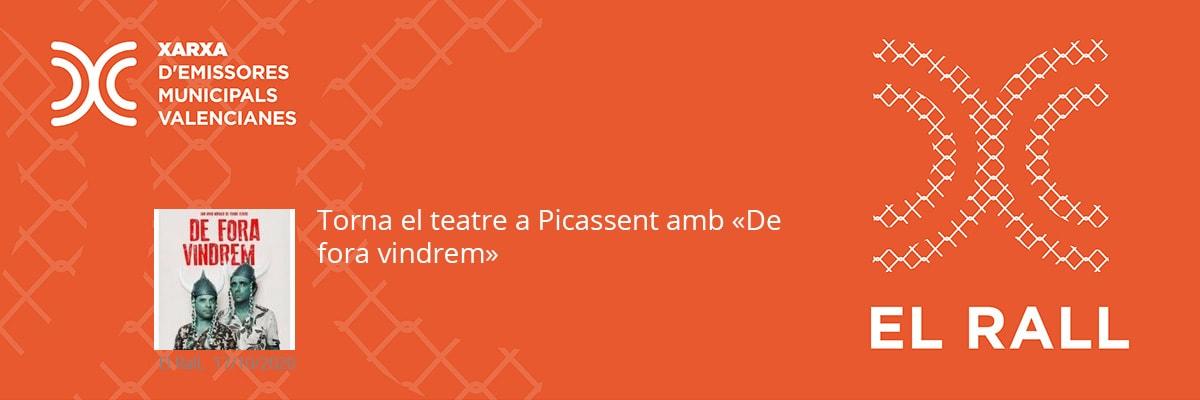 """Torna el teatre a Picassent amb """"De fora vindrem"""""""