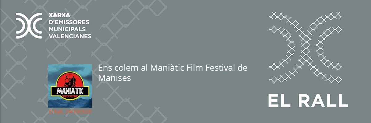 Ens colem al Maniàtic Film Festival de Manises