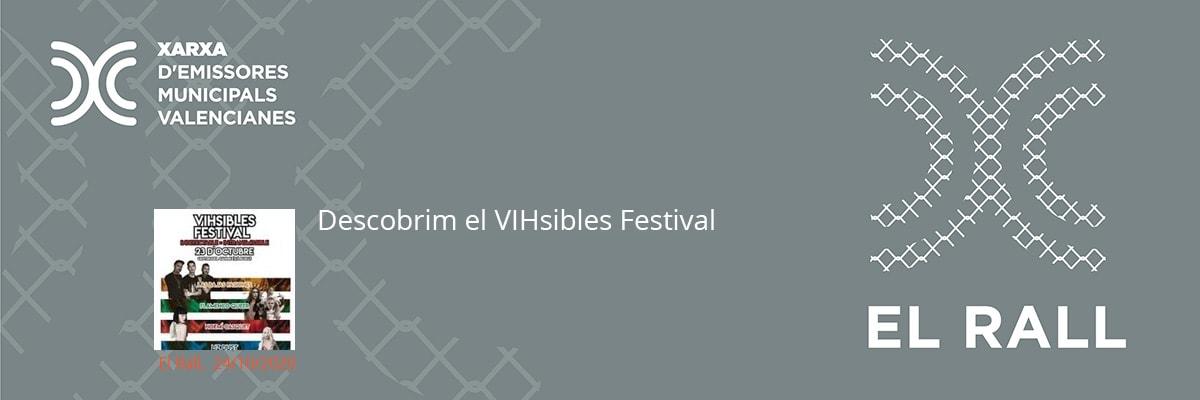Descobrim el VIHsibles Festival