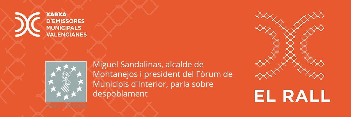 Miguel Sandalinas, alcalde de Montanejos i president del Fòrum de Municipis d'Interior, parla sobre despoblament