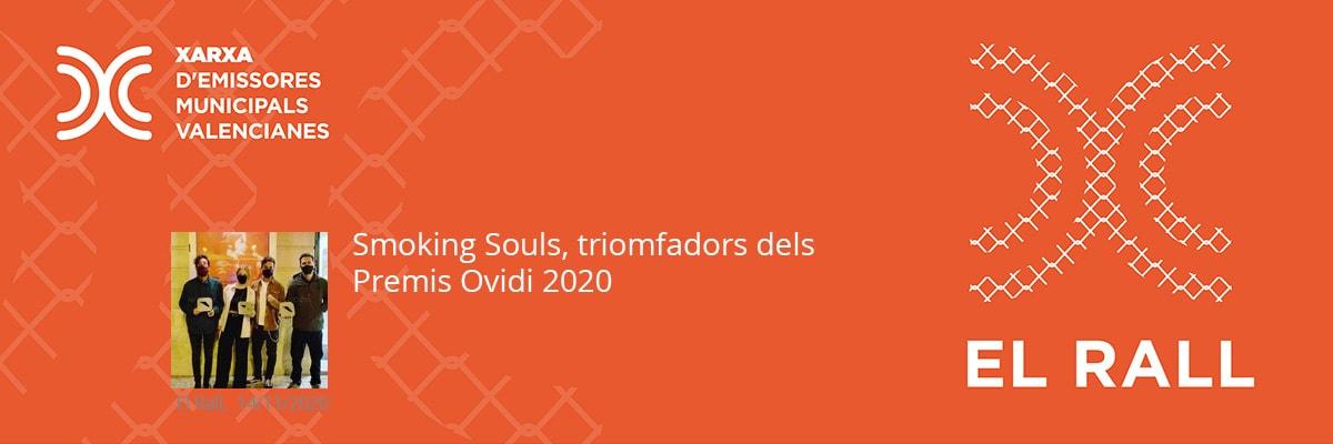 Smoking Souls, triomfadors dels Premis Ovidi 2020
